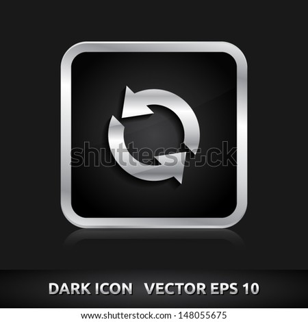 Update realod icon | color dark black silver metal grey white | icon set | abstract vector symbol | template design | shadows shiny | business button | abstract 3d - stock vector