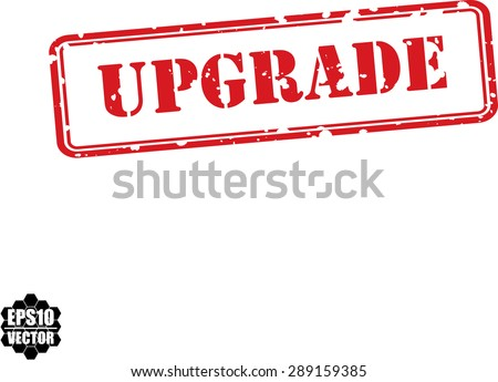 Upgrade grunge rubber stamp on white, vector illustration - stock vector