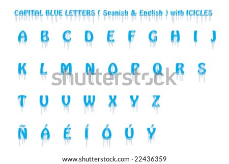 Upper case Spanish and English icicles font. Isolated. VECTOR. - stock vector