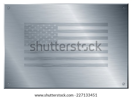 US flag on brushed metal plate. Eps8. CMYK. Organized by layers. Global color. Gradients used. - stock vector
