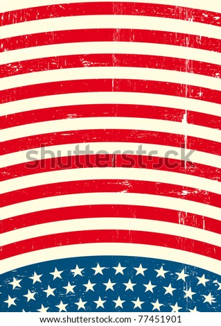 US textured Flag A patriotic background for a poster - stock vector