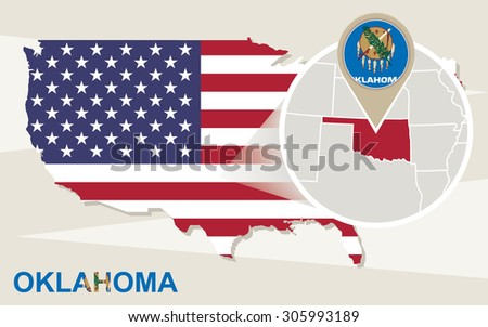 USA map with magnified Oklahoma State. Oklahoma flag and map.