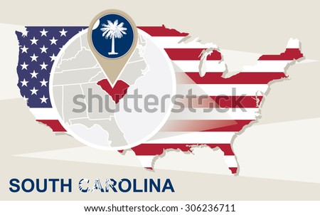 USA map with magnified South Carolina State. South Carolina flag and map. - stock vector