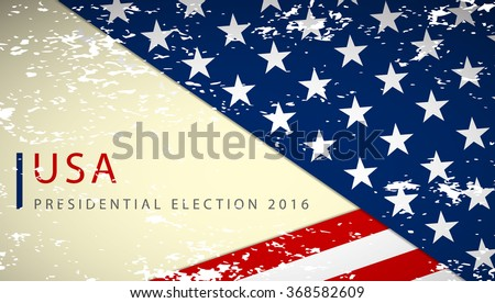 USA 2016 Presidential election scratched poster