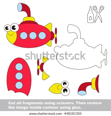 Use scissors and glue and restore the picture inside the contour. Easy educational paper game for kids. Simple kid application with Toy Submarine.