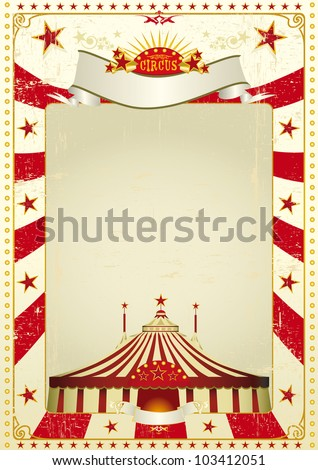 Used poster circus. A new circus vintage background with a big top for a poster. Writing your message ! - stock vector