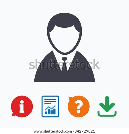 User sign icon. Person symbol. Human in suit avatar. Information think bubble, question mark, download and report. - stock vector