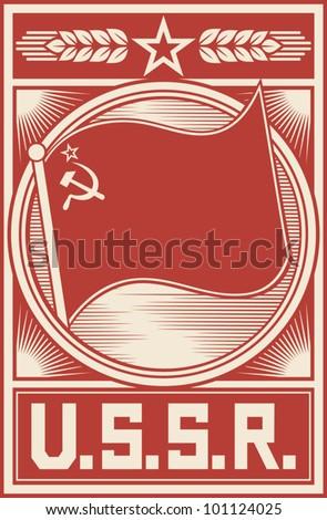 ussr poster (soviet union poster, socialism poster, ussr flag, soviet union flag, ussr propaganda) - stock vector