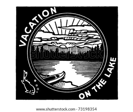 Vacation On The Lake - Retro Ad Art Banner - stock vector
