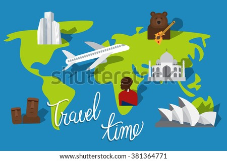 Vacation plan. Travel time. Tourism places and landmarks. Vector illustration - stock vector