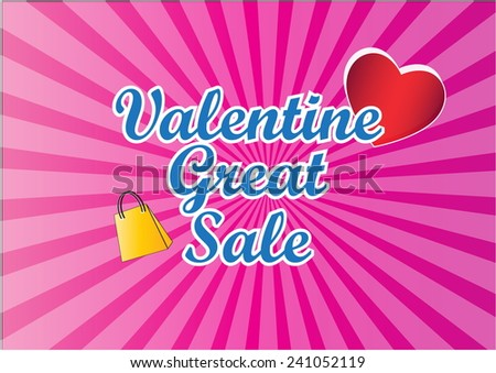 Valentine Great Sale illustration, for poster, brochure and internet content. - stock vector