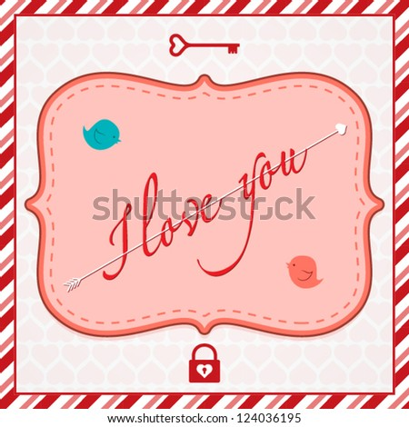 Valentine's Day card with message and arrow in center - stock vector