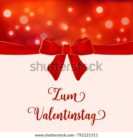 Großartig Valentineu0027s Day German Text Zum Valentinstag.Blurred Defocused Background  With Hearts, Bow, Ribbon
