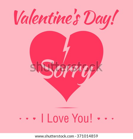 Valentine's Day sorry sign with description. I Love You pink frame. - stock vector