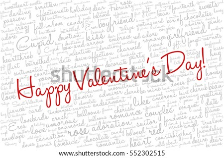 "Valentine's Day word cloud concept including terms such as love, romance, kiss, boyfriend, girlfriend, Cupid and others; with words ""Happy Valentine's Day"""