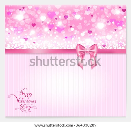 valentine with hearts, pink bow, lettering and place for your text , vector illustration - stock vector