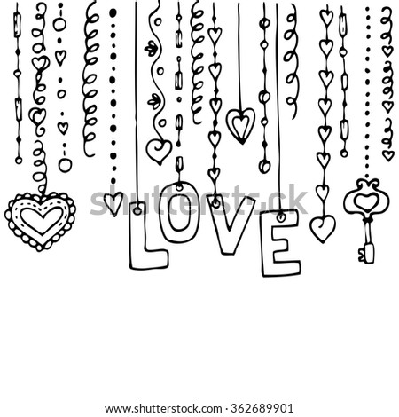 Valentines day background with dangling inscription Love and Hearts on white background. Doodle inscription and Hearts. Vector Handmade art. Can be use as t-shirt, poster, banner, cards and etc. - stock vector