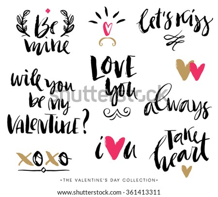 Valentines day calligraphic phrases. Hand drawn design elements. Handwritten modern lettering. - stock vector