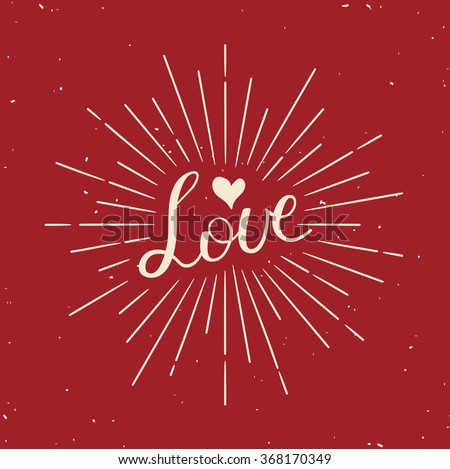 Valentines Day greeting card. Modern calligraphy. Hand drawn design elements. Handwritten lettering. - stock vector