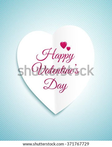 Valentines day greeting card with the white paper heart and sign Happy Valentines Day - stock vector
