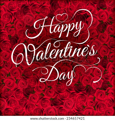Valentines day lettering on roses composition. EPS 10 vector file included - stock vector