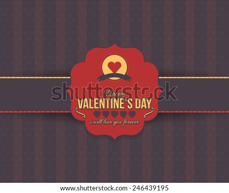 Valentines Day Red Badge on Brown Background Flat Celebration Card, Announcement and Celebration Message Poster, Flyer Design  - stock vector
