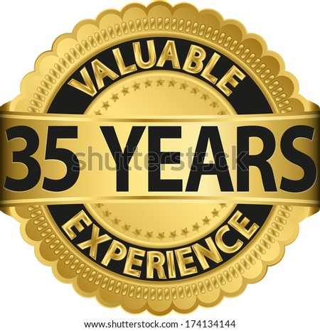 Valuable 35 years of experience golden label with ribbon vector illustration