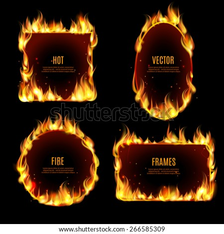 Various hot fire flame frame set on the black background with center text isolated vector illustration. - stock vector