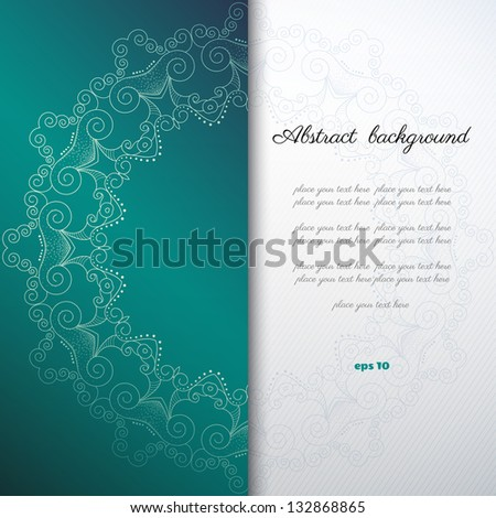 Vector abstract background with sample text. Decor is delicate. Perfect for invitations, announcement or greetings. - stock vector