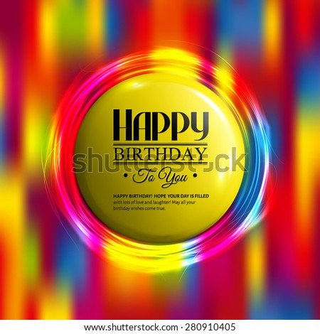 Vector abstract birthday card with neon lights and badge for your text.