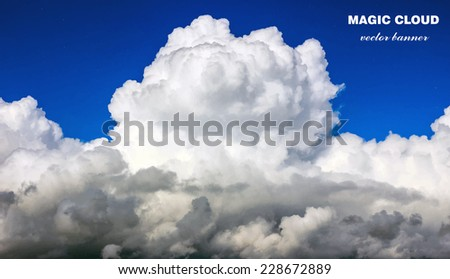 Vector abstract concept white clouds on blue sky background illustration. Realistic photographic colourful cloudscape. Magic cloudy clean environment atmosphere. Your creative conceptual presentation - stock vector