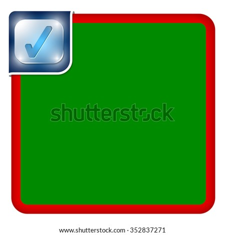 Vector abstract frame for your text and check box - stock vector