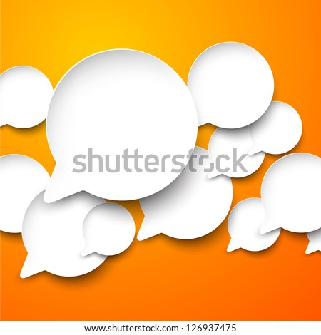 Vector abstract illustration of white paper speech bubbles on orange background. Eps10. - stock vector