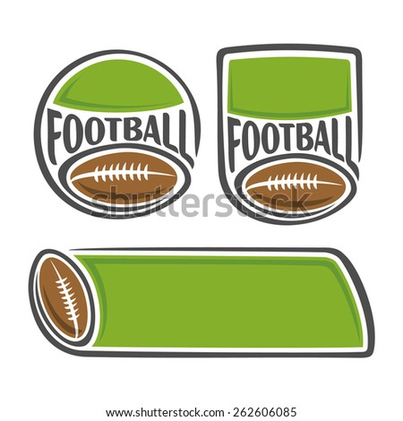 Vector abstract logo icon for text, notes, title brown american football ball pigskin with lacing closeup on white background with inscription football