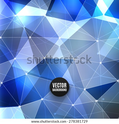 Vector abstract polygon background. High quality design element. Eps10 - stock vector