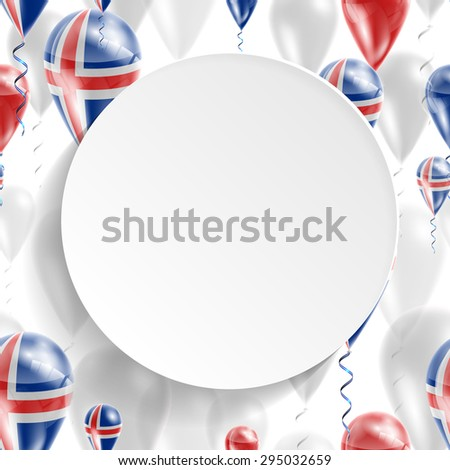 Vector air balloons festive pattern with Flag of Iceland. Celebration and gifts. Paper circle with festive balloons on white background. Independence Day. Balloons on the feast of the national day