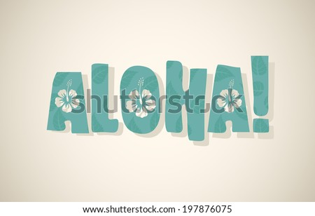 Vector aloha word in retro colors, vintage background  - stock vector