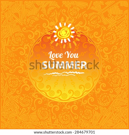 Vector art - orange background with sun (i love you summer) - stock vector