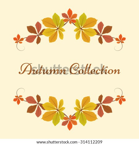 Vector autumn background, decorative frame with colorful chestnut leaves, yellow leaves, autumn leaves, seasonal background  - stock vector
