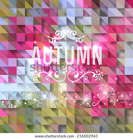Vector autumn background. hand-drawn, lettering, poster, vector illustration - stock vector