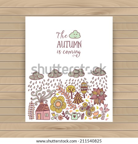 Vector autumn doodles card. Hand draw trees and leafs over the city. Lettering quote. Season of the rain, border illustration, greeting card, cute background.  Color doodle background, wood texture. - stock vector