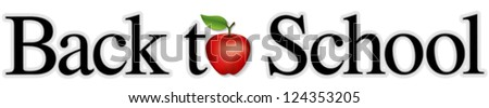 vector - Back to School with a big red apple for the teacher. Isolated on white background. For education, literacy, scrapbook projects. - stock vector