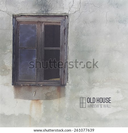 vector background of old house, grunge window and wall - stock vector