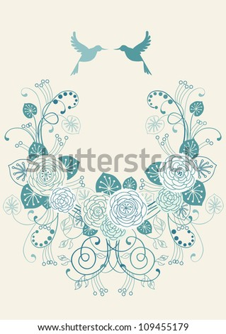 Vector background with frame of flowers, leaves and couple of birds. Crown of branches of blooming white roses. Invitation greeting card in tints of blue. Romantic abstract illustration with text box