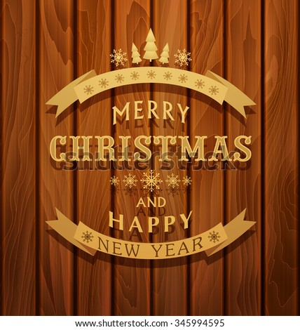 Vector background with greeting inscription Christmas background on wooden board - stock vector
