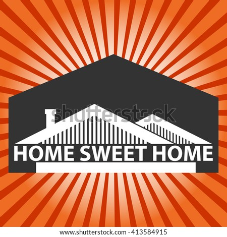 Vector background with houses and title Home sweet home, Retro background with beams in red colors.