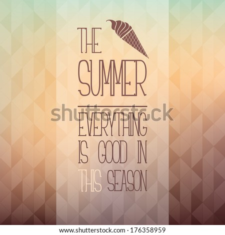 Vector background with paraphrased proverb. Icon of stylized flower. Blurred background with fashioned triangles. Pastel stylish backdrop for you text - stock vector