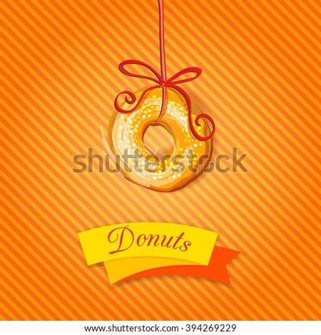 Vector bakery banner, flyer featuring colourful donut hanging on a ribbon. Copy space. Card, banner,flyer design for bakery, cafe - stock vector