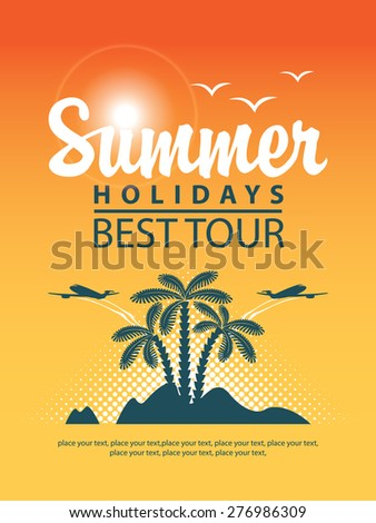 Vector banner with palm island planes and inscription summer holidays - stock vector