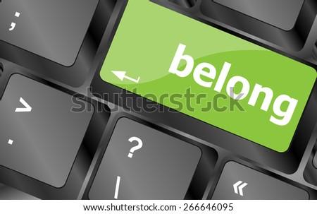 vector belong word on keyboard key, notebook computer button - stock vector